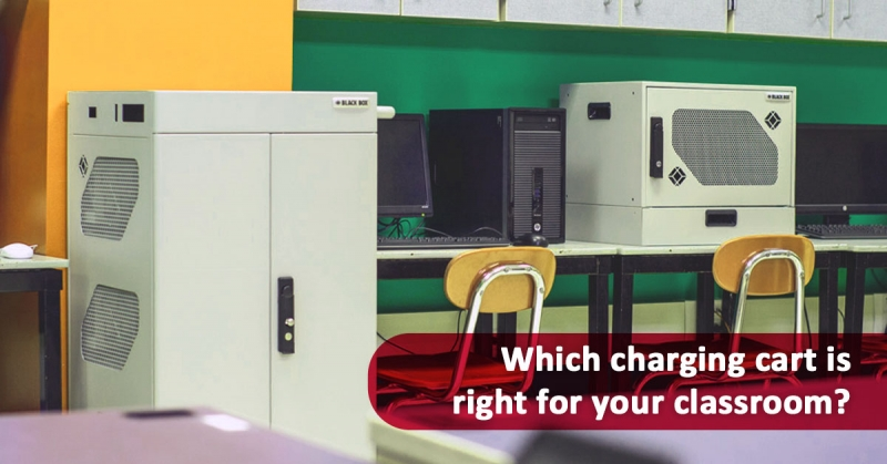 Which charging cart is right for your classroom?