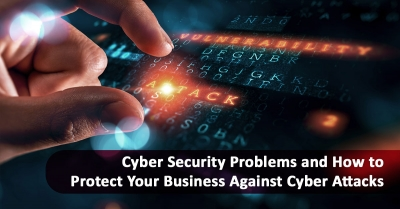 Tips on How to Protect Against Cyber Attacks for Businesses