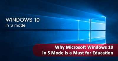 How Does Windows 10 in S Mode Benefit Educational Institutions?