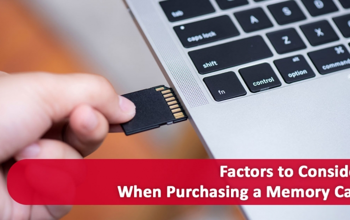 Factors to Take into Consideration Before Choosing a Memory Card
