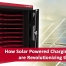 Solar Powered Charging Stations are Revolutionizing the Industry