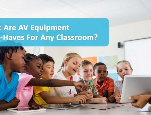 What Are AV Equipment Must-Haves For Any Classroom?