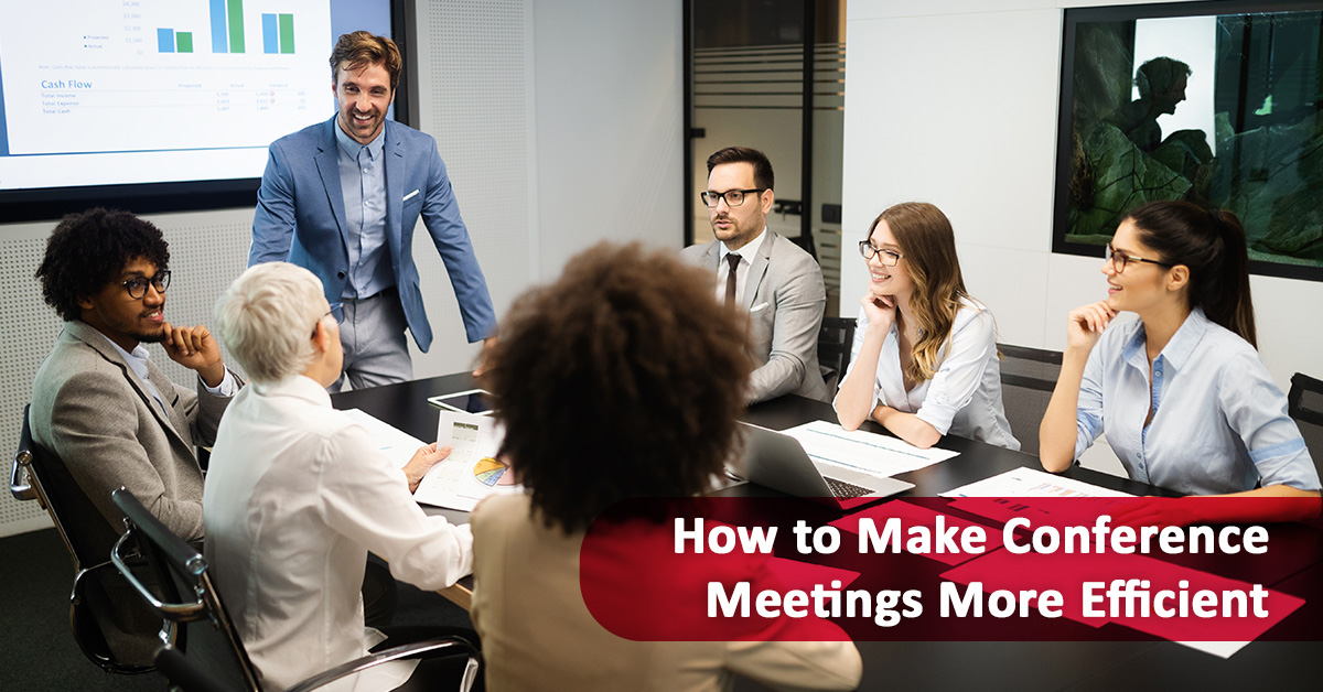 How to Make Conference Meetings More Efficient