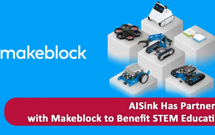 AISink has partnered with Makeblock to benefit STEM education