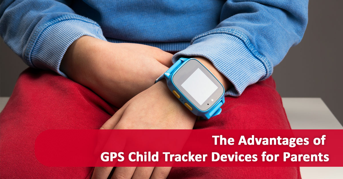 Keep Your Child Safe with a GPS Child Tracker
