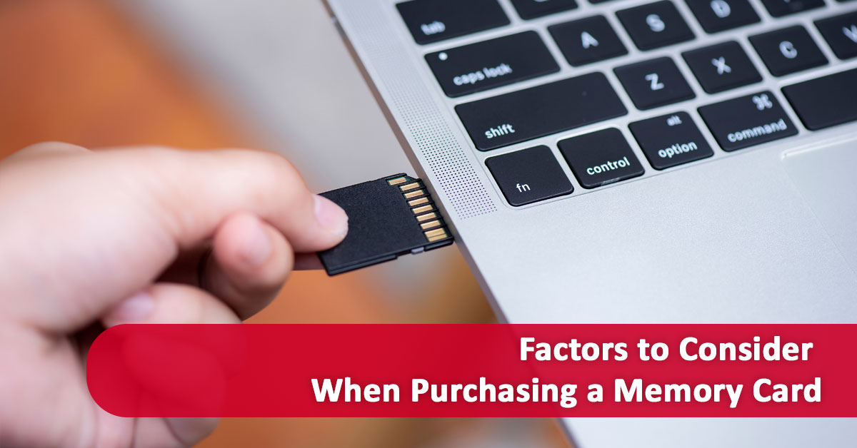 Factors to Consider When Purchasing a Memory Card