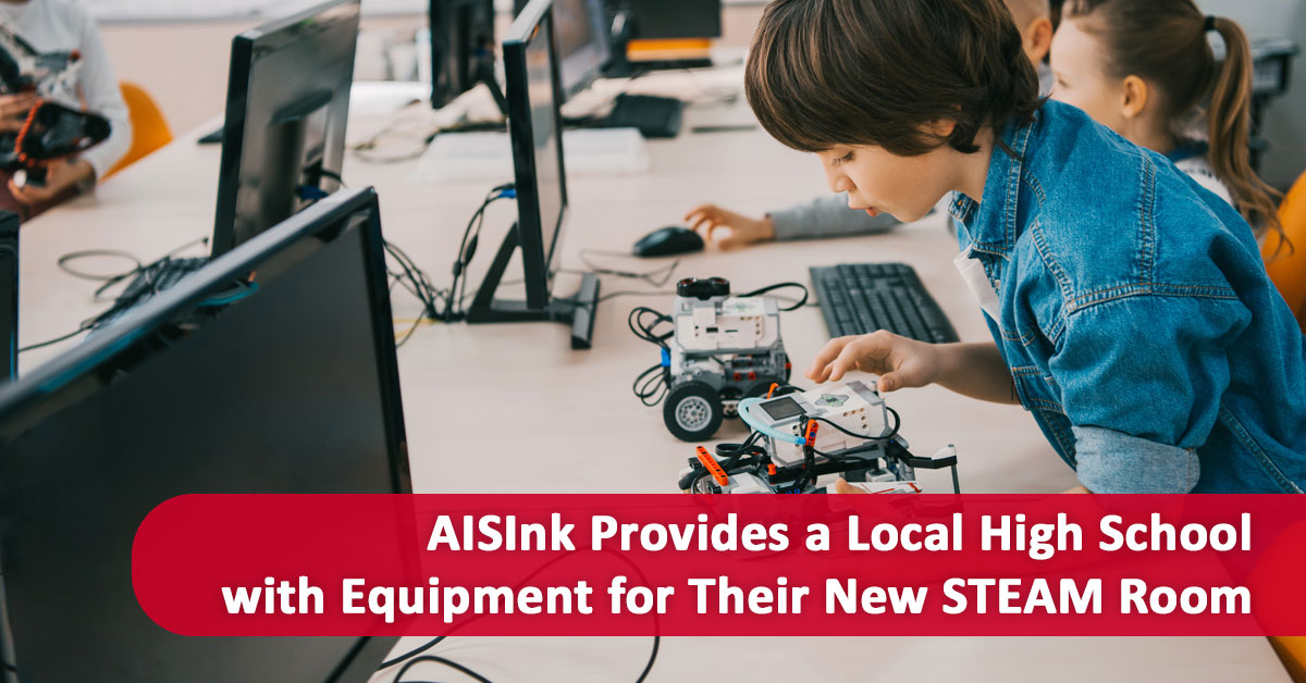 AISInk Provides a Local High School with Equipment for Their New STEAM Room