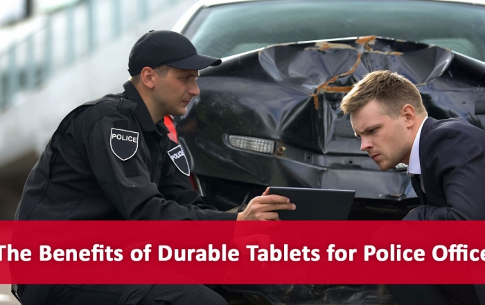 The Benefits of Durable Tablets for Police Officers